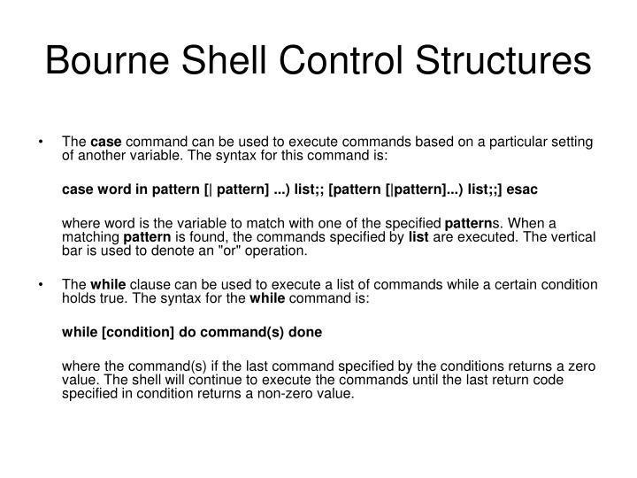 Bourne Shell Control Structures