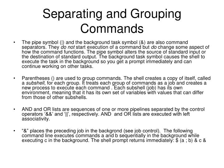 Separating and Grouping Commands