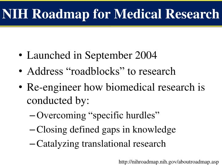 NIH Roadmap for Medical Research