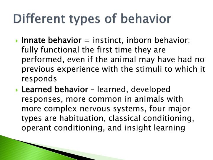 Different types of behavior