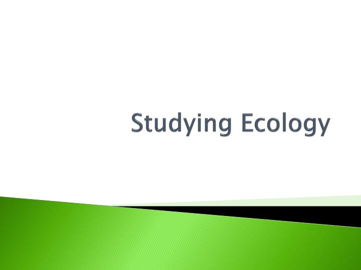 Studying Ecology