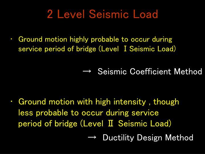 2 Level Seismic Load