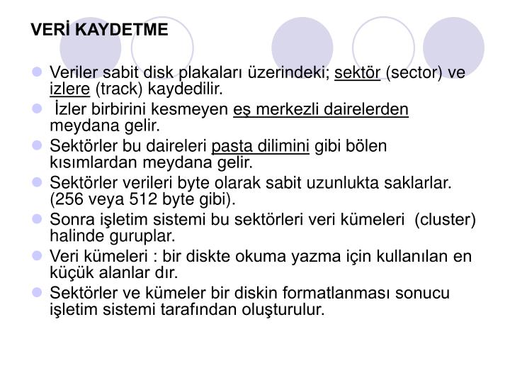 VERİ KAYDETME