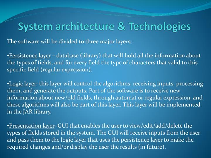System architecture & Technologies