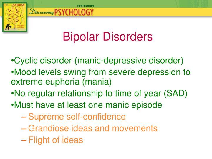 Cyclic disorder (manic-depressive disorder)