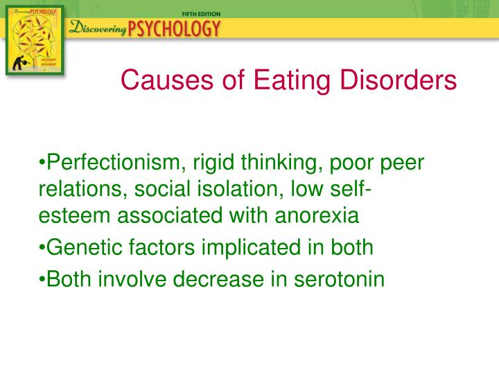 Perfectionism, rigid thinking, poor peer relations, social isolation, low self-esteem associated with anorexia