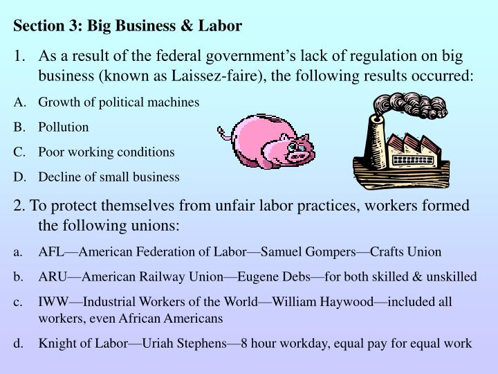 Section 3: Big Business & Labor