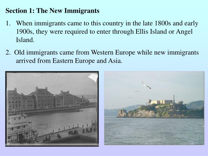 Section 1: The New Immigrants
