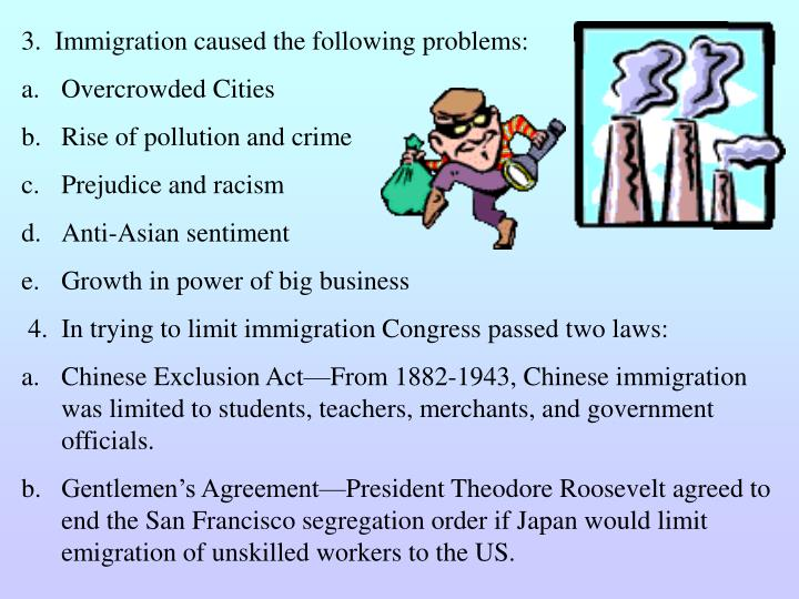 3.  Immigration caused the following problems: