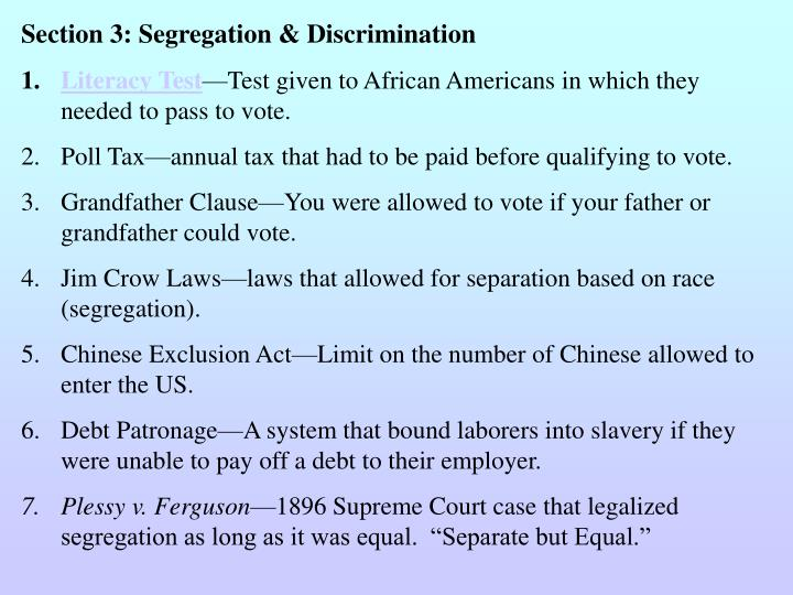 Section 3: Segregation & Discrimination