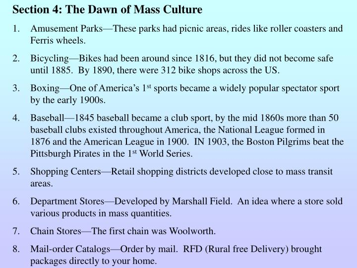 Section 4: The Dawn of Mass Culture