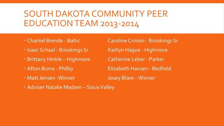South Dakota Community Peer education team 2013-2014