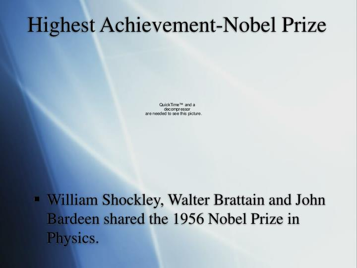 Highest Achievement-Nobel Prize