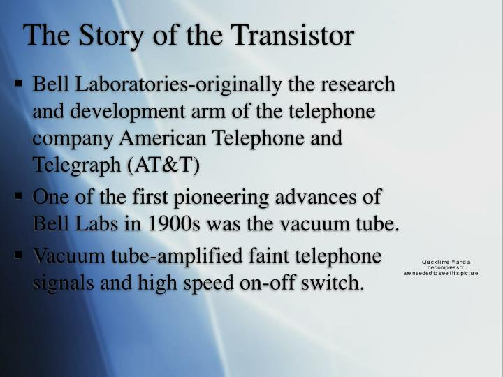The story of the transistor