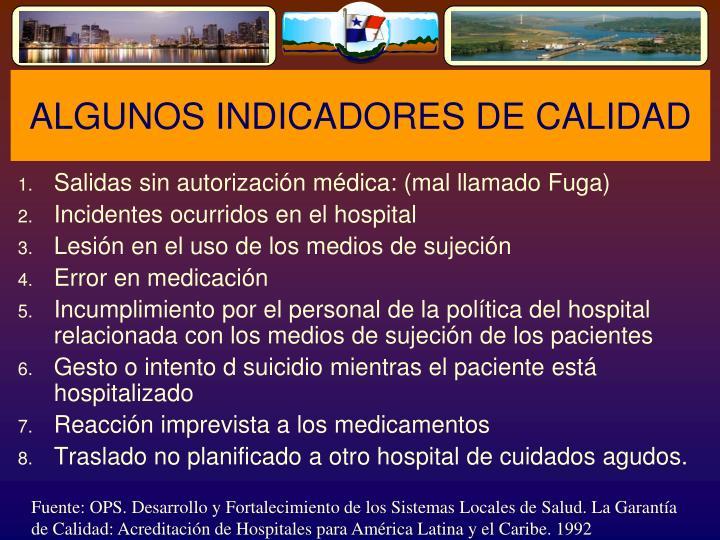 ALGUNOS INDICADORES DE CALIDAD
