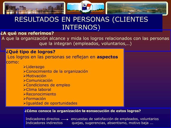RESULTADOS EN PERSONAS (CLIENTES INTERNOS)