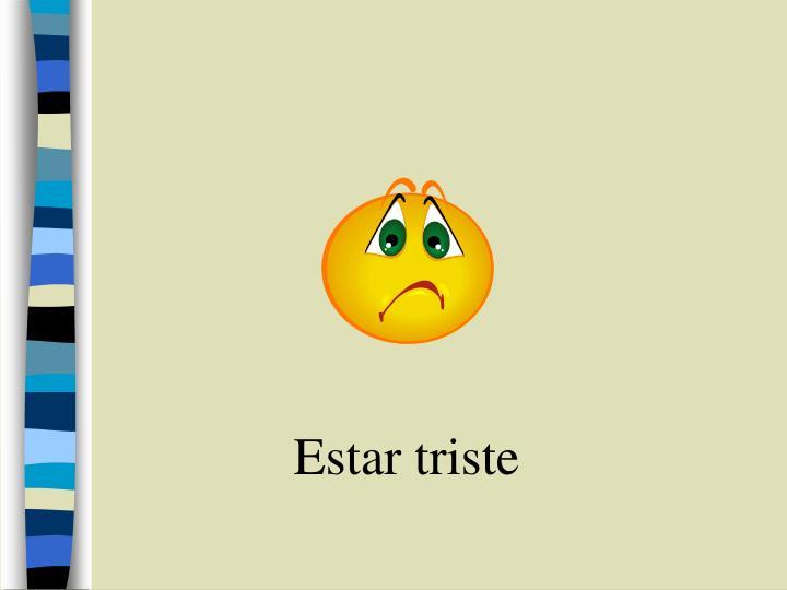 Estar triste