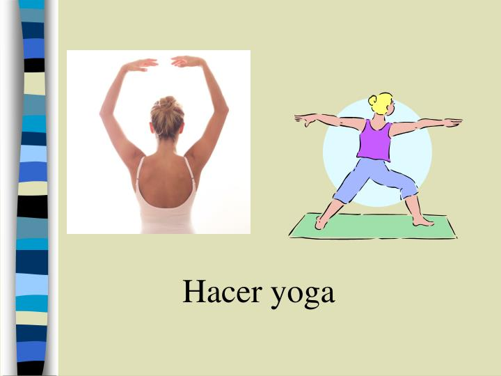 Hacer yoga
