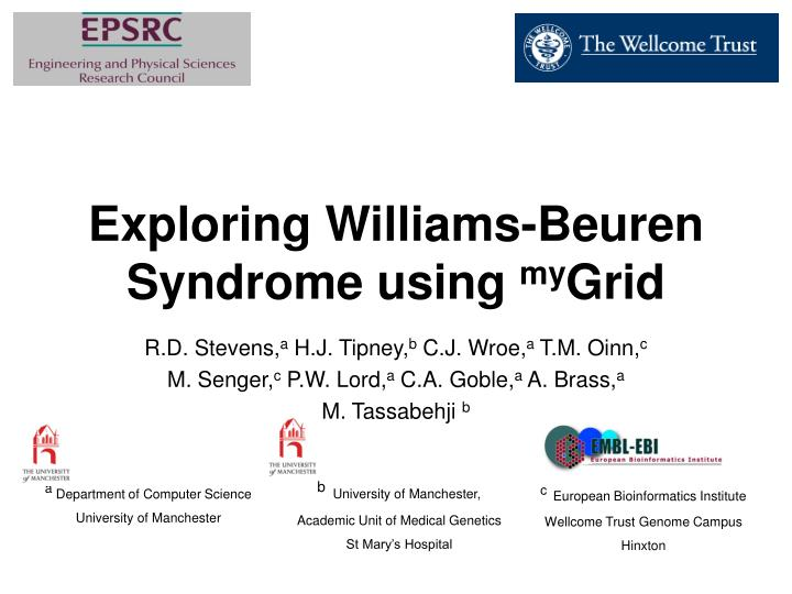 Exploring Williams-Beuren Syndrome using