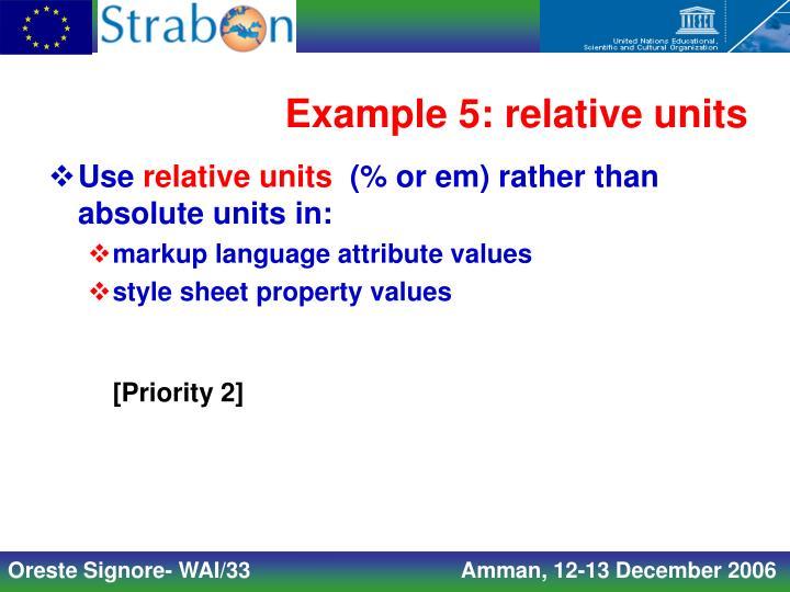 Example 5: relative units