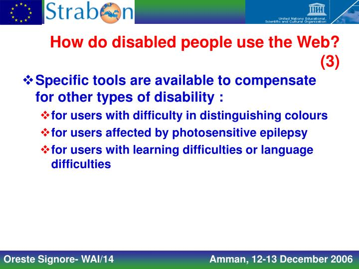 How do disabled people use the Web?  (3)