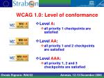 wcag 1 0 level of conformance