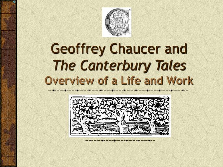 geoffrey chaucer s hand in making english Over 17,000 lines written in middle english by geoffrey chaucer ,the father of english geoffrey chaucer's canterbury tales in the hand of his personal.