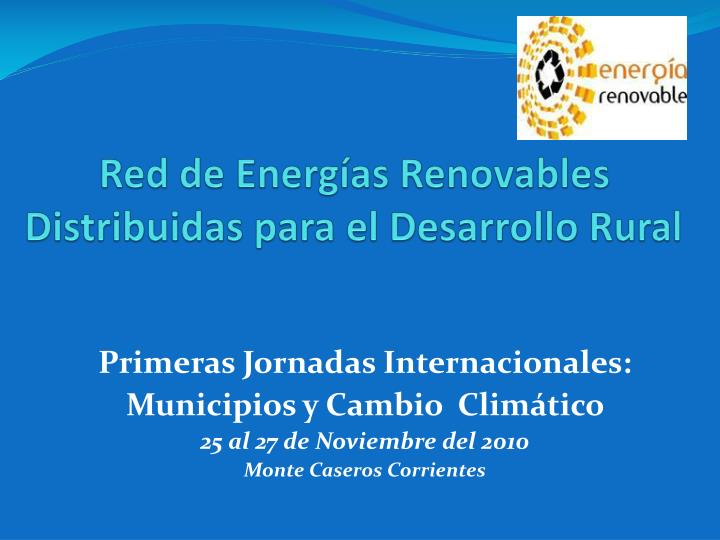 Red de energ as renovables distribuidas para el desarrollo rural
