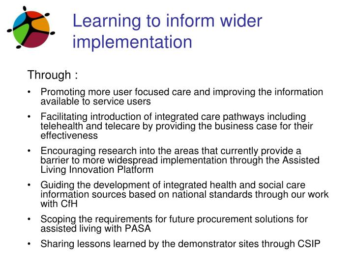 Learning to inform wider implementation