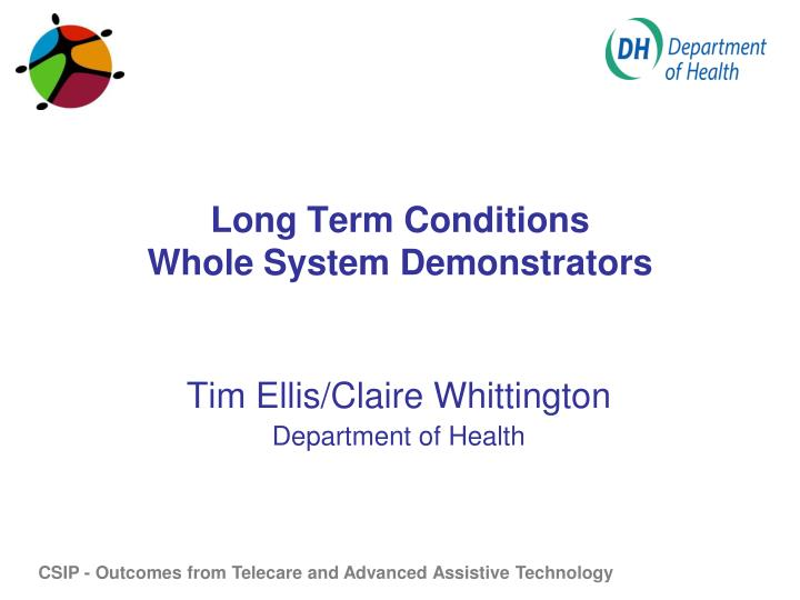 Long term conditions whole system demonstrators