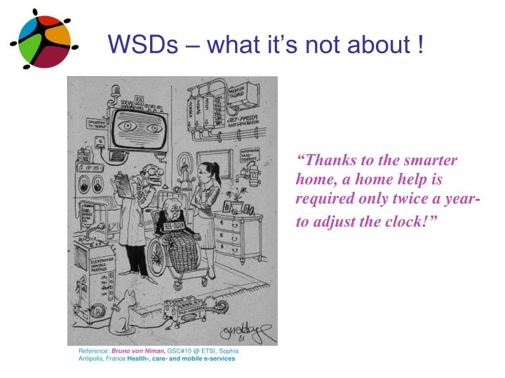 WSDs – what it's not about !