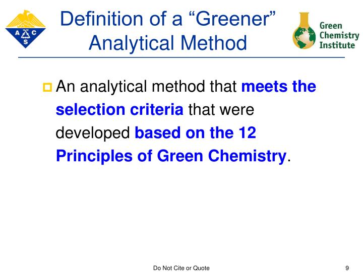 "Definition of a ""Greener"" Analytical Method"