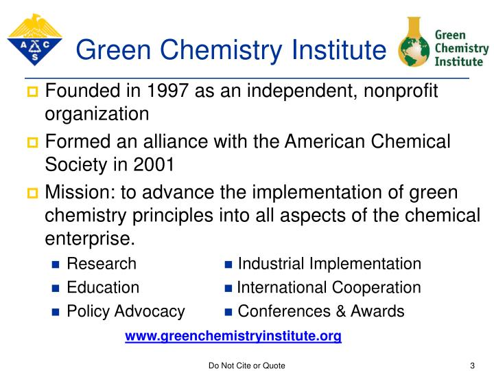 Green chemistry institute