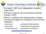 green chemistry institute
