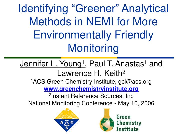 Identifying greener analytical methods in nemi for more environmentally friendly monitoring