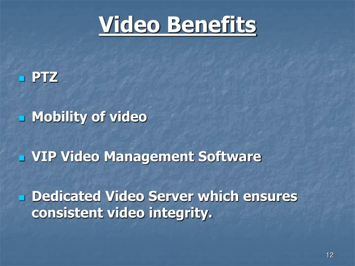 Video Benefits