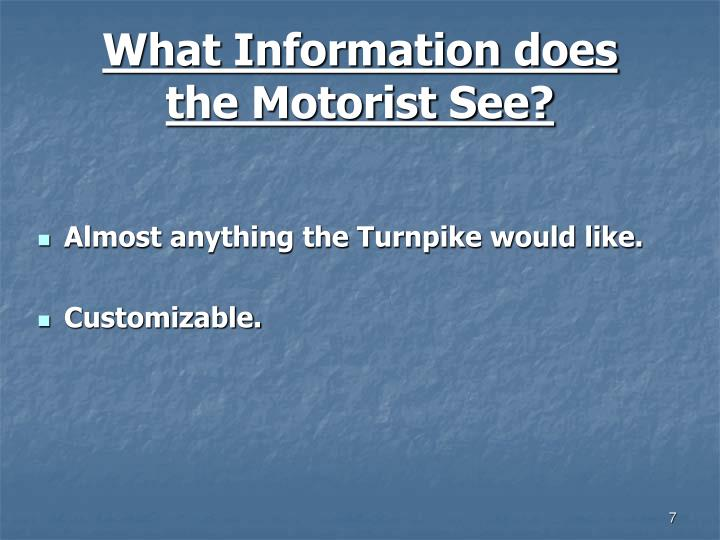 What Information does the Motorist See?