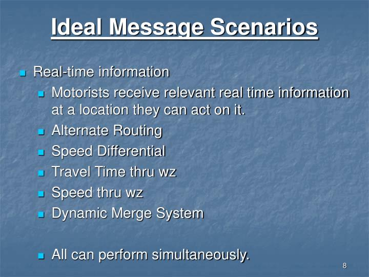 Ideal Message Scenarios