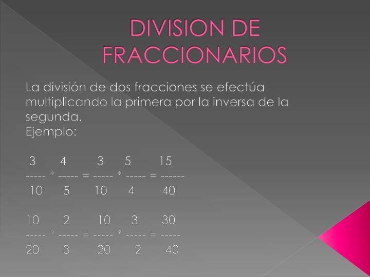 DIVISION DE FRACCIONARIOS