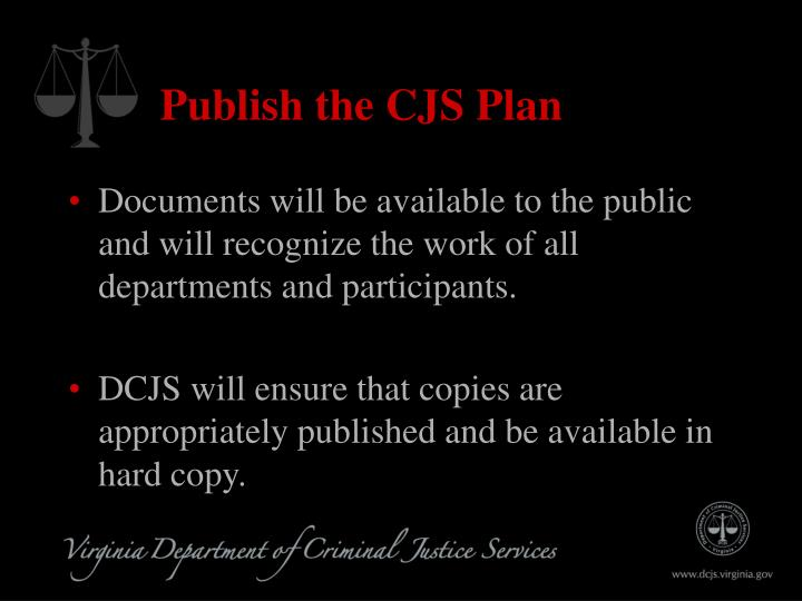 Publish the CJS Plan