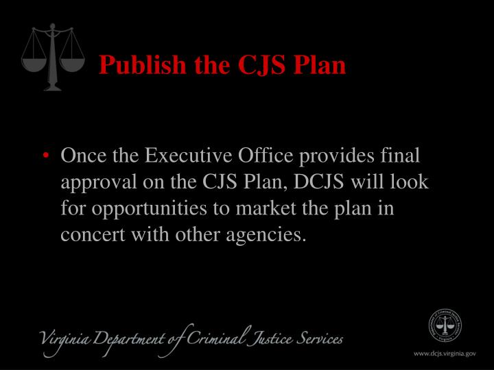 Publish the CJS Plan