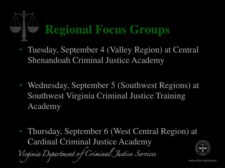 Regional Focus Groups