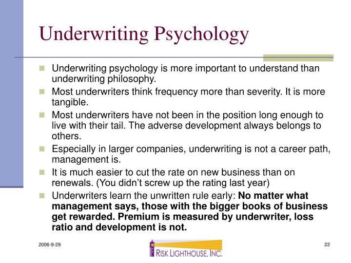 Underwriting Psychology