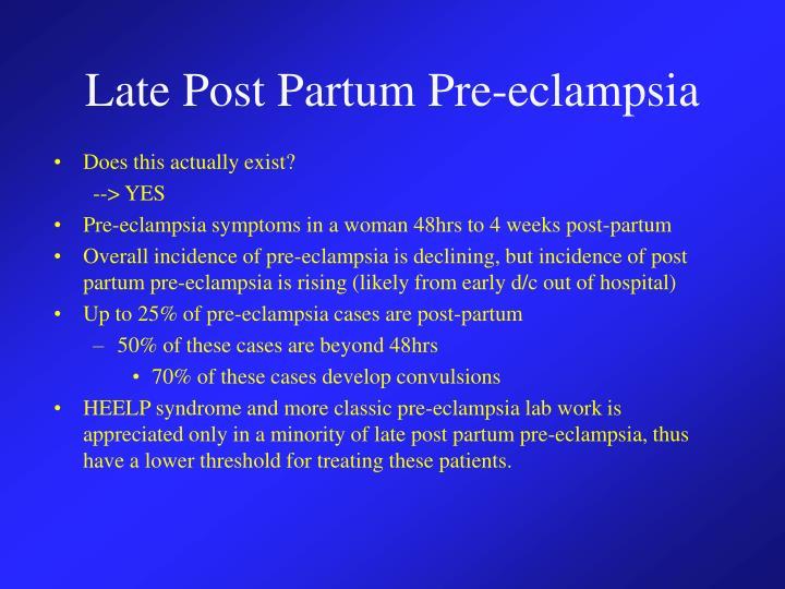 Late Post Partum Pre-eclampsia