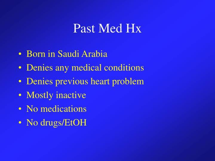Past Med Hx