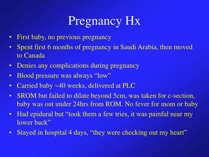 Pregnancy Hx