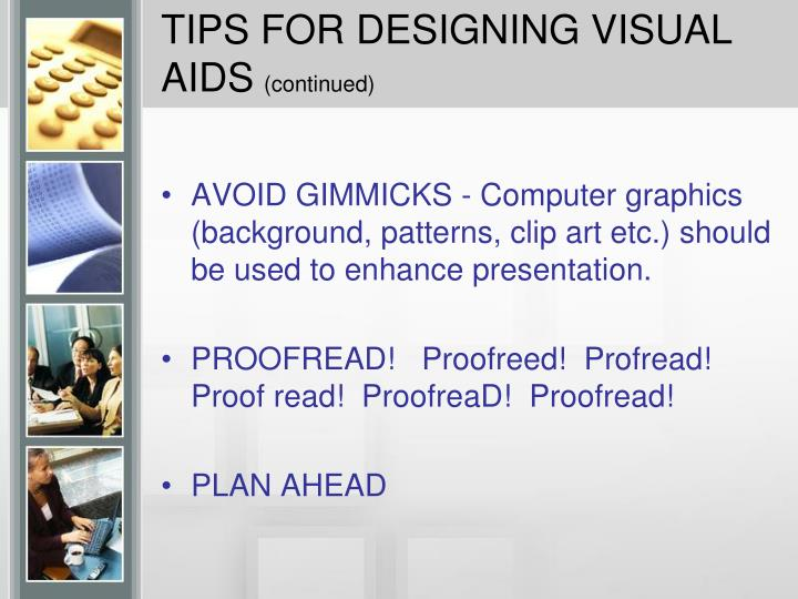 TIPS FOR DESIGNING VISUAL AIDS