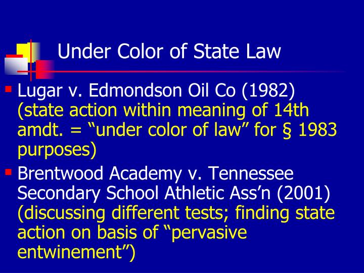 Under Color of State Law