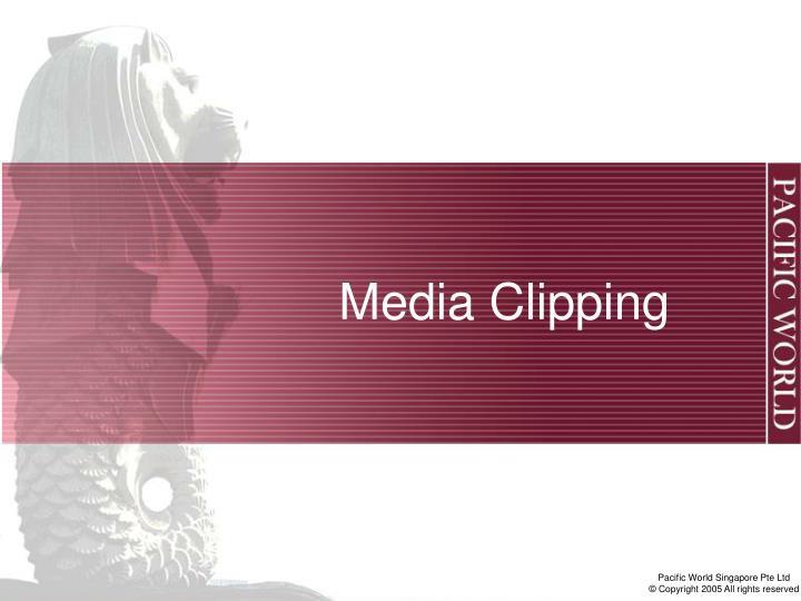 Media Clipping