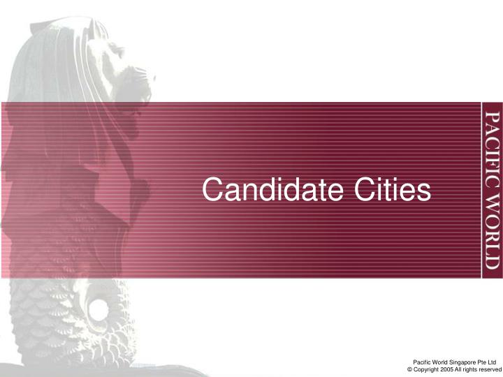 Candidate Cities